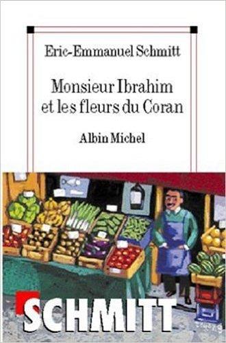 Monsieur Ibrahim et les fleurs du Coran: Französische Lektüre für die Oberstufe. Buch mit Vokabelbeilage by Eric-Emmanuel Schmitt (2009-06-25)
