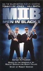 Men in Black II by Esther M. Friesner (2002-07-04)