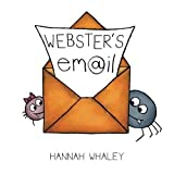 Webster's Email by Hannah Whaley (2014-08-29)