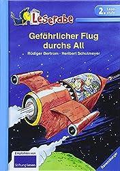 Gefährlicher Flug durchs All (Leserabe - 2. Lesestufe)