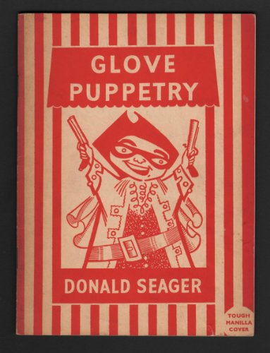 GLOVE PUPPETRY ... ILLUSTRATIONS BY DENYS J. THORPE