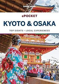Lonely Planet Pocket Kyoto & Osaka (Travel Guide) (English Edition) van [Planet, Lonely, Morgan, Kate]