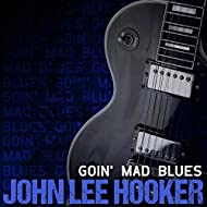 Goin' Mad Blues (Rerecorded)