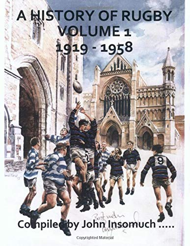 A History of Rugby Volume 1