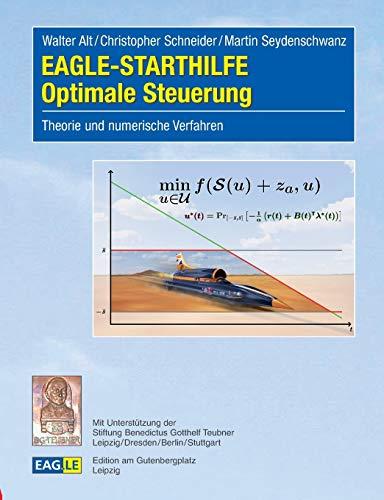 EAGLE-STARTHILFE Optimale Steuerung: Theorie und numerische Verfahren