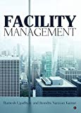 Facility Management : A Professional Guide