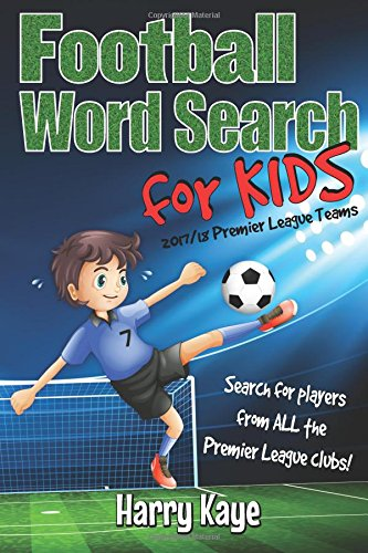 Football Word Search for Kids: 2017/18 Premier League Teams por Harry Kaye