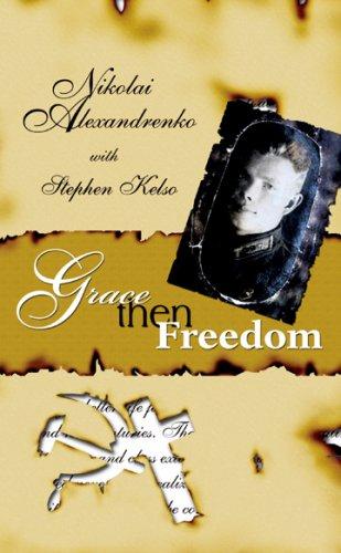 Grace then Freedom