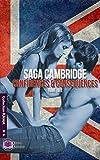 Saga Cambridge: Confidences et conséque (EE.KAMA) (French Edition)