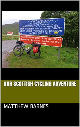 Our Scottish Cycling Adventure (English Edition) por Matthew Barnes