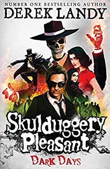 Dark Days (Skulduggery Pleasant, Book 4) (Skulduggery Pleasant series) di [Landy, Derek]