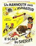 Fripounet et Marisette - Un mammouth dans l'aspirateur, le scalp du shériff