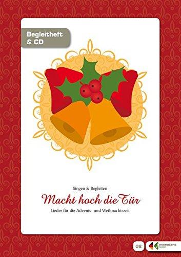 """Singen und Musizieren mit Senioren: """"Macht hoch die Tür"""" – Advents- und Weihnachtslieder, Liederheft: Mit Praxistipps und Musik-CD"""