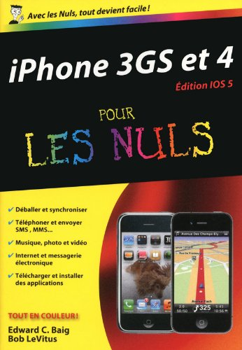 IPHONE 3GS ET IPHONE 4 ED IOS5 par EDWARD C BAIG