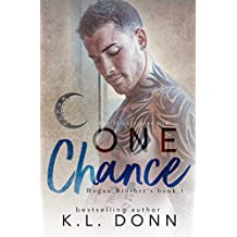 One Chance (Hogan Brother's Book 1) (English Edition)