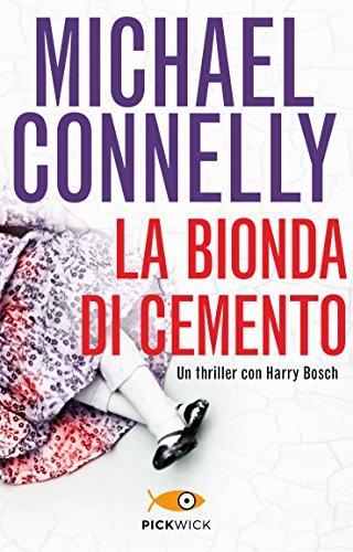La bionda di cemento (I thriller con Harry Bosch) (Italian d'occasion  Livré partout en Belgique