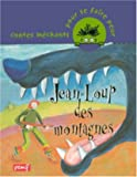 Jean-Loup des montagnes