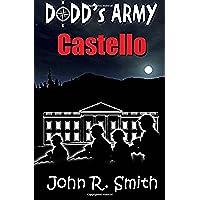 Dodd's Army: Castello - Smith Castello