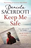 Keep Me Safe: The most heartwarming, romantic winter read of 2017 (Seal Island 1)