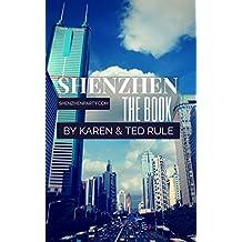 Shenzhen: The Book (English Edition)