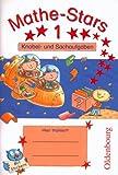 Mathe-Stars 1: Knobelaufgaben und Sachaufgaben