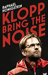 Klopp: Bring the Noise by Yellow Jersey