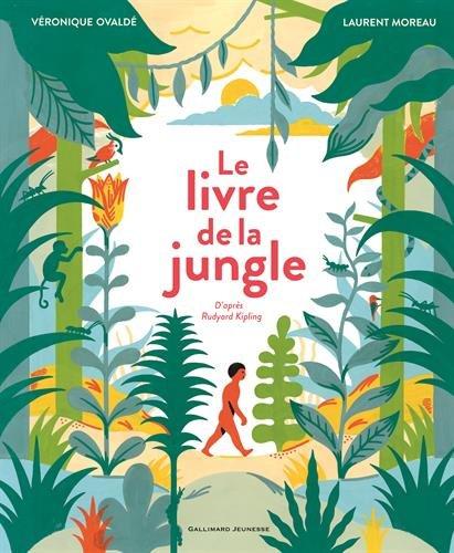 Le livre de la jungle par Véronique Ovaldé, Rudyard Kipling