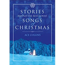 Stories Behind the Best-Loved Songs of Christmas (English Edition)