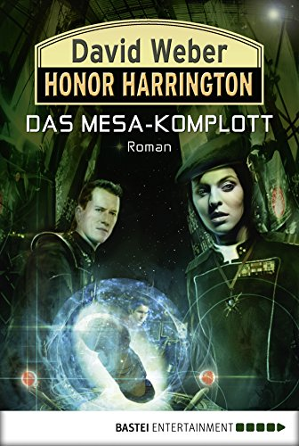 Honor Harrington: Das Mesa-Komplott: Bd. 29 - Weber, David Kindle