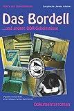 Das Bordell: ...und andere DDR-Geheimnisse - Henry van Coevenhooven