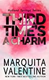 Third Time's a Charm (Holland Springs, Book 3) (English Edition)