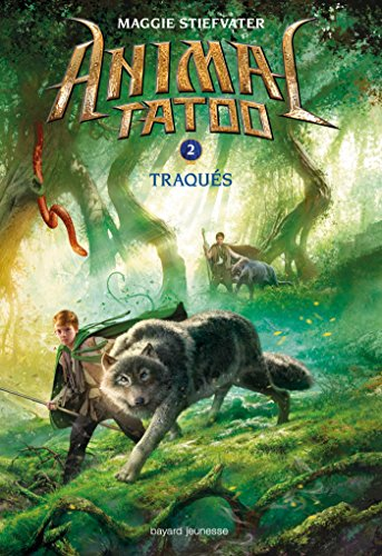 Animal tatoo (2) : Traqués