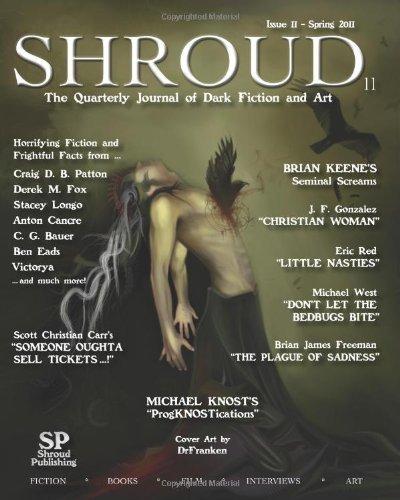 Shroud 11: The Quarterly Journal of Dark Fiction and Art: Volume 3 by J. F. Gonzalez (2011-05-04)