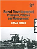 Rural Development: Principles, Policies and Management (SAGE Texts)