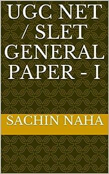 UGC NET / SLET GENERAL PAPER - I by [NAHA, SACHIN]