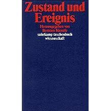 Zustand und Ereignis (suhrkamp taschenbuch wissenschaft)
