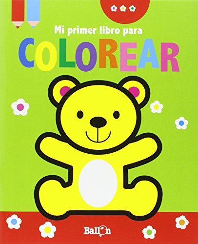 Osito. Mi Primer Libro Para Colorear