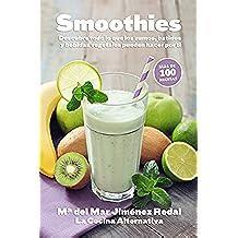 Smoothies: Descubre todo lo que los zumos, batidos y bebidas vegetales pueden hacer por ti