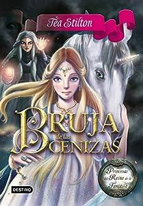 Bruja de las Cenizas: Princesas