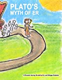 Plato's Myth of Er: A Personal Journey Re-told by ELL and Refugee Students