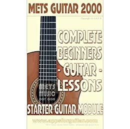 Complete Beginners Guitar Lessons: Starter Guitar Module (English Edition) di [Bull, Gerard]