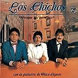 Songtexte von Los Chichos - Porque nos queremos
