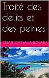 Traité des délits et des peines - Format Kindle - 0,99 €