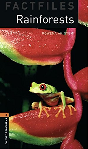 Oxford Bookworms Library Factfiles: Stage 2: Rainforests: 700 Headwords (Oxford Bookworms ELT)