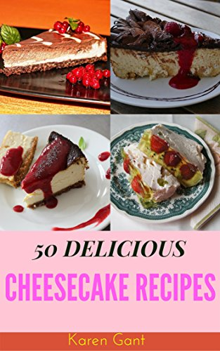cheesecake-recipes-50-delicious-of-cheesecake-book-cheesecake-cheesecake-recipe-cheesecake-cookbook-