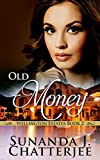 Old Money (Wellington Estates Book 2)