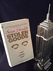 Stolen Goods: A Novel by Dworkin, Susan (1988) Paperback