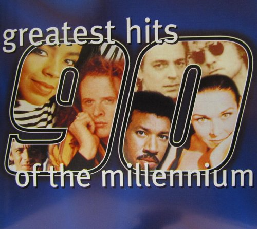 GREATEST HITS OF THE MILLENNIUM-90's vol.1