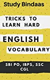 Tricks To Learn Hard English Vocabulary: SBI PO, IBPS PO, SSC CGL, NAICL etc