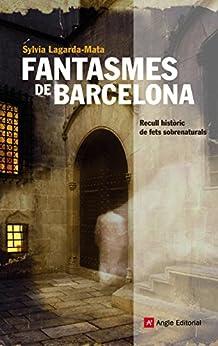 Fantasmes de Barcelona de [Lagarda-Mata, Sylvia]